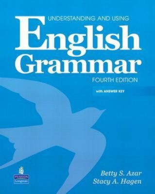 Understanding and Using English Grammar – Betty S. Azar